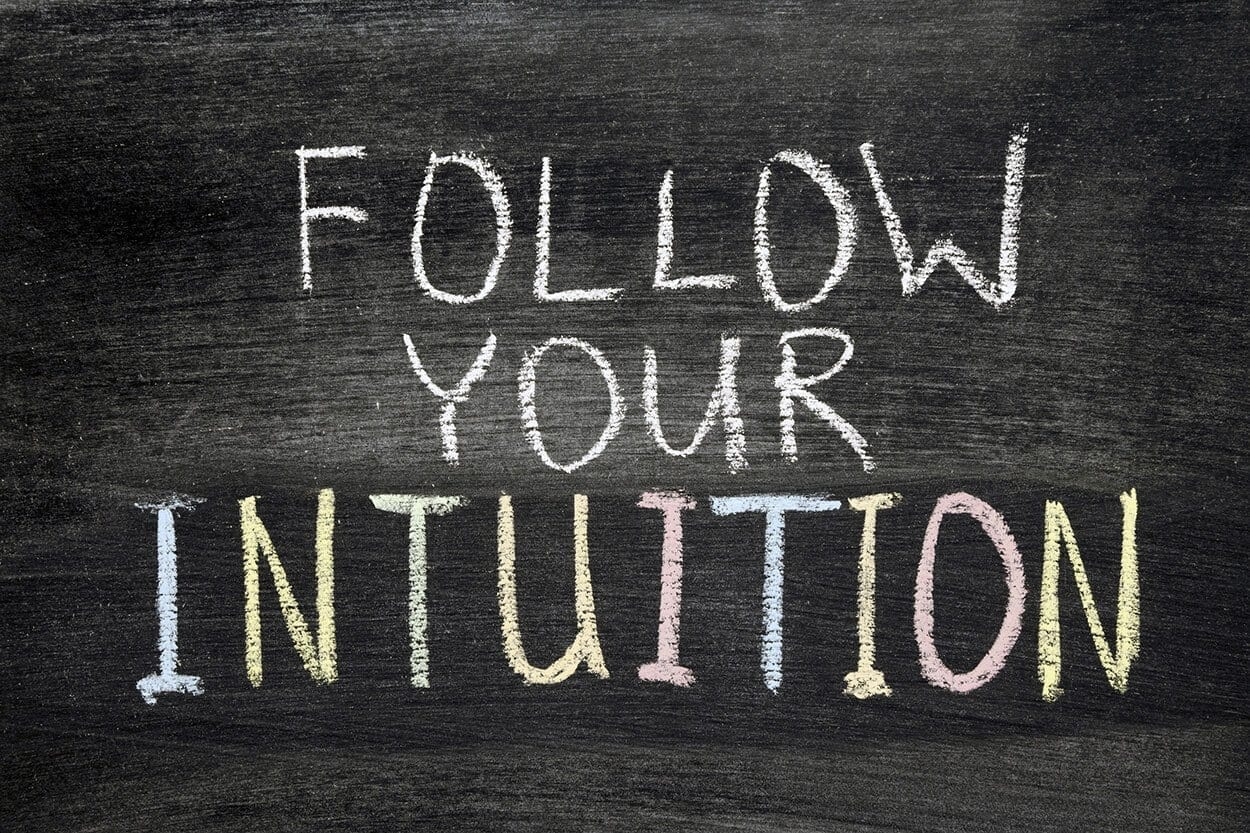 following your intuition quote