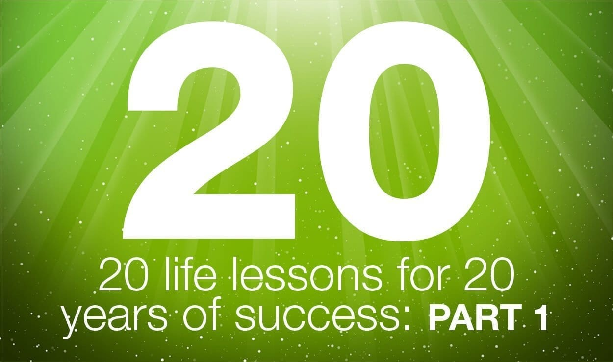 20 life lessons for 20 years of success