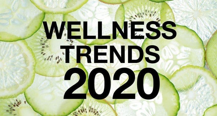 Wellness Trends 2020